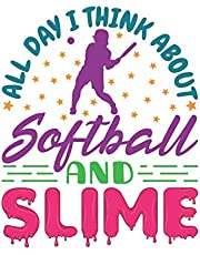 All Day I Think About Softball and Slime: Softball Student Planner, 2020-2021 Academic School Year Calendar Organizer, Large Weekly Agenda (August - July)