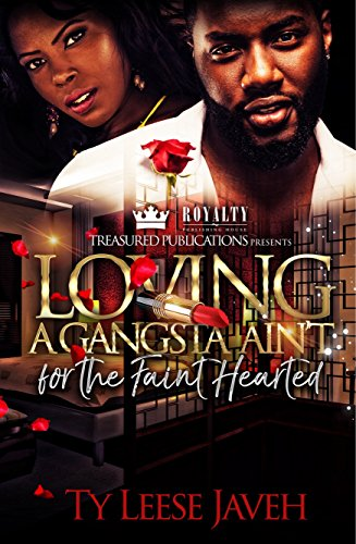 Search : Loving a Gangsta Ain't for The Faint Hearted