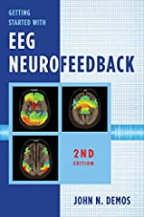 The long-awaited update to Demos's classic book for the practitioner looking to add neurofeedback.Neurofeedback training combines the principles of complementary medicine with the power of electronics. This book provides lucid explanations of...