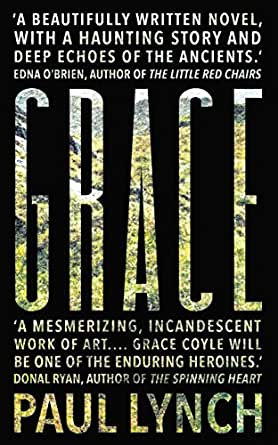 Grace ebook paul lynch amazon kindle store you dont need to own a kindle device to enjoy kindle books download one of our free kindle apps to start reading kindle books on all your devices fandeluxe Document