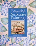 Cottage-Style Decorative Painting, Holly Hahn, 140274045X