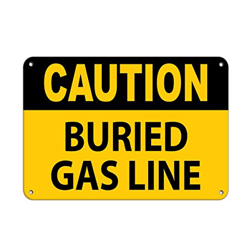 (Caution Buried Gas Line Hazard Sign Warning Safety Signs Aluminum Metal Sign 10 in x 14 in Custom Warning & Saftey Sign Pre-drilled Holes for Easy mounting)