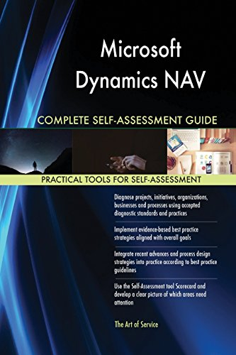Microsoft Dynamics NAV Complete Self-Assessment Guide