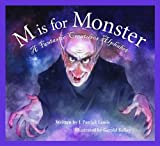 M Is for Monster, J. Patrick Lewis, 1585368180