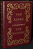 The Raven: A Biography of Sam Houston (Easton Press)