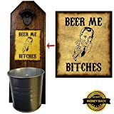 """Beer Me Bitches"" Bottle Opener and Cap Catcher- Handcrafted by a Vet – 100% Solid Pine, 3/4″ Thick – Rustic Cast Iron Bottle Opener and Sturdy Mini Galvanized Bucket – Great Dad Gift!"