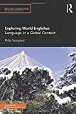 Exploring World Englishes (Routledge Introductions to Applied Linguistics)