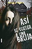 ASÍ SE CUELGA A UNA BRUJA (Spanish Edition)
