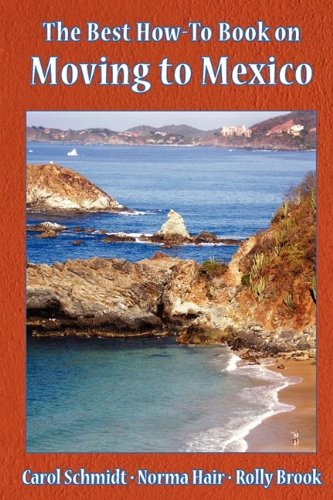 The Best How-To Book on Moving to Mexico (To Nevada Moving)