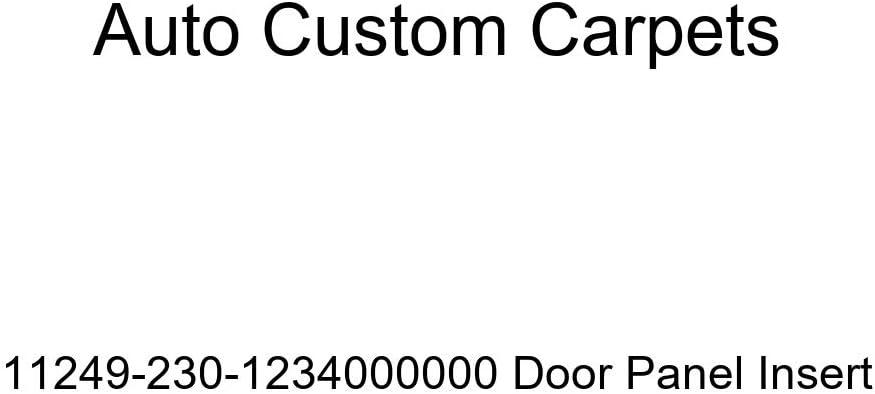 Auto Custom Carpets 11249-230-1234000000 Door Panel Insert