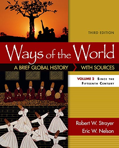 2  Ways Of The World  A Brief Global History With Sources  Volume Ii