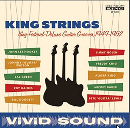 King Federal Deluxe Guitar Grooves 1949 1962 Strings