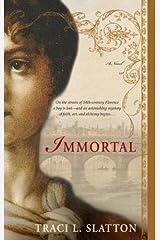 Immortal: A Novel