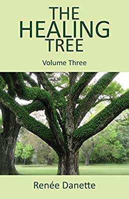 The Healing Tree, Volume 3