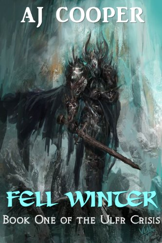 Fell Winter (The Ulfr Crisis Book 1)