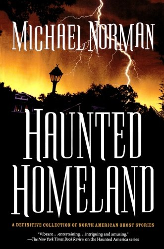 Download Haunted Homeland: A Definitive Collection of North American Ghost Stories (Haunted America) pdf epub