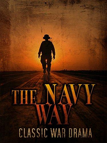 The Navy Way: Classic War Drama on Amazon Prime Video UK