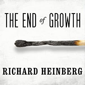 The End of Growth Hörbuch