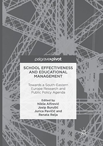 School Effectiveness and Educational Management: Towards a South-Eastern Europe Research and Public Policy Agenda