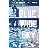 Blue Wide Sky (A Smith Mountain Lake Novel Book 1)
