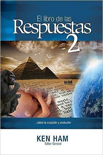El libro de las Respuestas 2 (New Answers Book 2) (Spanish Edition) (Spanish) March 20, 2015