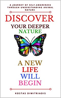Discover your deeper nature: A journey of self-awareness through understanding animal nature