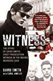Witness, Carol Ann Lee and David Smith, 1845967399