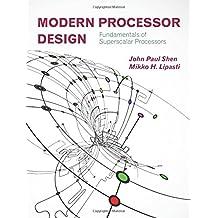 Modern Processor Design: Fundamentals of Superscalar Processors
