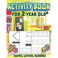 Activity Book for 2 year old shapes, letters, numbers: Tracing Workbook for Preschoolers letter number and shapes age 2…