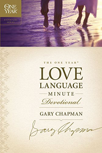The One Year Love Language Minute Devotional (The One Year Signature Series) ()