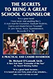 The Secrets to Being a Great School Counselor, Richard O'Connell, 145656370X