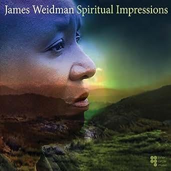 Spiritual Impressions by James Weidman on Amazon Music - Amazon com