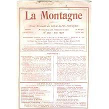 La montagne / revue mensuelle du club alpin francais / n° 202-mai 1927