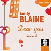 Dear you : Saison 2 | Emily Blaine