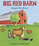 img - for Big Red Barn by Brown, Margaret Wise (1995) Board book book / textbook / text book