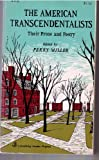 The American Transcendentalists : Their Prose and Poetry, Miller, Perry G., 0801827019
