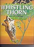 Whistling Thorns, Helen Cowcher, 0590472992
