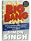 By Simon Singh Big Bang: The Most Important Scientific Discovery of All Time and Why You Need to Know About It (1st Edition)