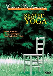 Carol Dickman's Seated Yoga