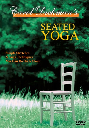 Carol Dickman's Seated Yoga by Yoga Enterprises, Inc.