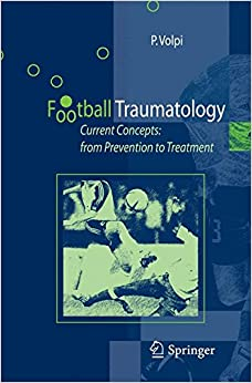 Descargar Libro Kindle Football Traumatology: Current Concepts: From Prevention To Treatment Como Bajar PDF Gratis