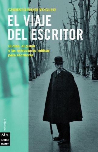 Descargar Libro Viaje Del Escritor, El: El Cine, El Guión Y Las Estructuras Míticas Para Escritores. Christopher Vogler