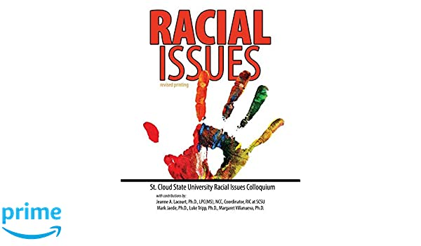 Racial issues lacourt jeanne jaede mark g tripp luke villanueva racial issues lacourt jeanne jaede mark g tripp luke villanueva margaret 9781465292384 amazon books fandeluxe Image collections