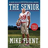 The Senior: My Amazing Year as a 59-Year-Old College Football Linebacker Complete Numbers Sta edition by Flynt, Mike (2008) Hardcover