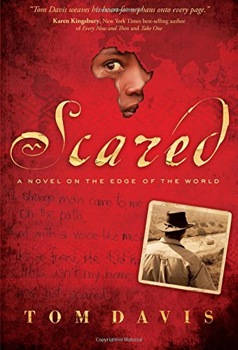 Scared: A Novel on the Edge of the World pdf epub