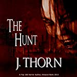 The Hunt: A Chilling Vampire Short Story | J. Thorn