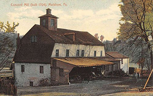 Markham Pennsylvania Concord Mill Street View Antique Postcard - Mills Concord