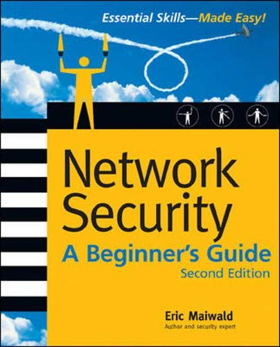 Network Security: A Beginner's Guide, Second Edition (Beginner's Guide)