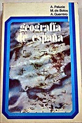 Geografía de España: Amazon.es: A. Paluzie; M. de Bolos; A. Guerrero: Libros