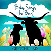 Baby Sings the Boos | Gretchen Rix